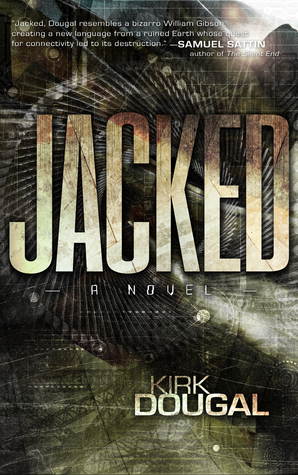 Book Review: Jacked by Kirk Dougal