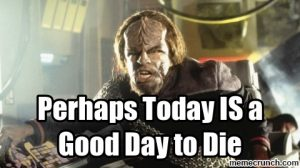 worf-good-day-to-die