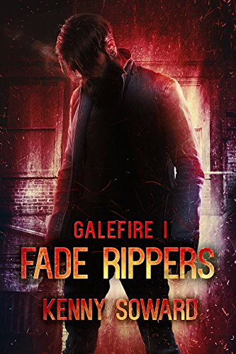 Review Blog – Galefire 1: Fade Rippers by Kenny Soward