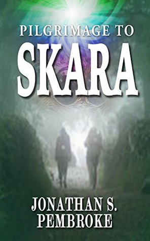 Review Blog – Pilgrimage to Skara by Jonathan Pembroke