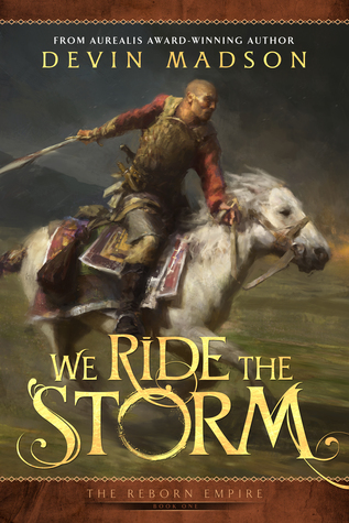 Review Blog – We Ride the Storm by Devin Madson