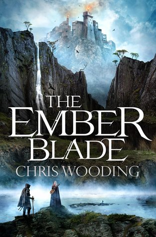 Review Blog – The Ember Blade by Chris Wooding