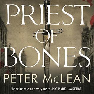 Review Blog – Priest of Bones by Peter McLean
