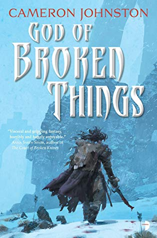 Book Review – God of Broken Things by Cameron Johnston