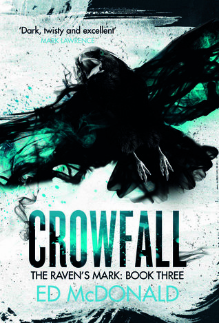 Review Blog – Crowfall (Raven's Mark #3) by Ed McDonald