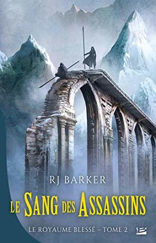 Review Blog – Blood of Assassins (The Wounded Kingdom #2) by R.J. Barker