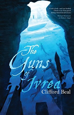 Review Blog – The Guns of Ivrea by Clifford Beal
