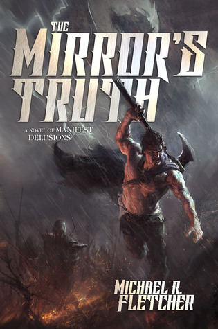Review Blog – Mirror's Truth by Michael R. Fletcher