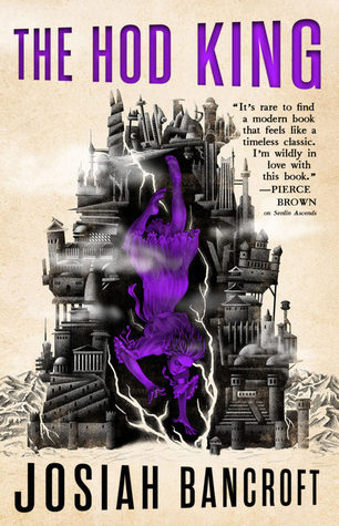 Review Blog – The Hod King (Books of Babel #3) by Josiah Bancroft