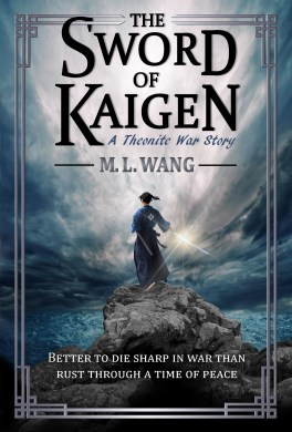 Review Blog – The Sword of Kaigen by M.L. Wang
