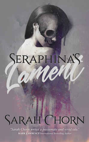 Review Blog – Seraphina's Lament by Sarah Chorn