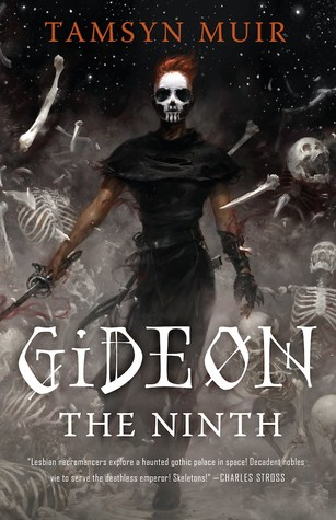 Review Blog – Gideon the Ninth (The Locked Tomb #1) by Tamsyn Muir